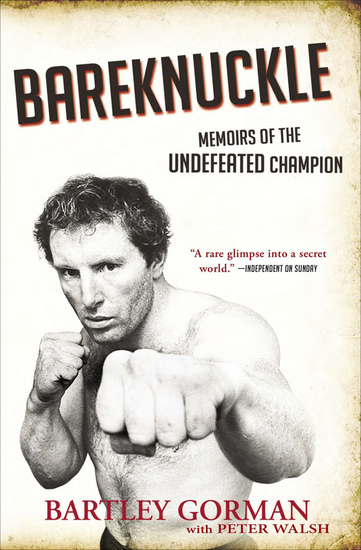 Bareknuckle - Memoirs of the Undefeated Champion - cover