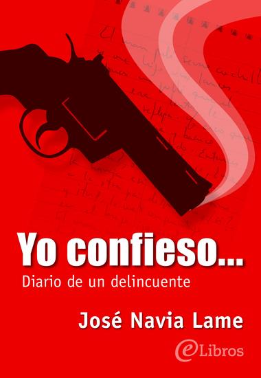 Yo confieso - Diario de un delincuente - cover