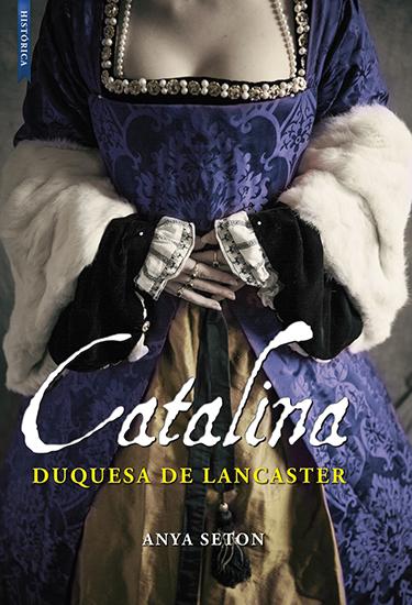 CATALINA: La duquesa de Lancaster - cover