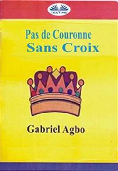 Pas De Couronne Sans Croix - cover