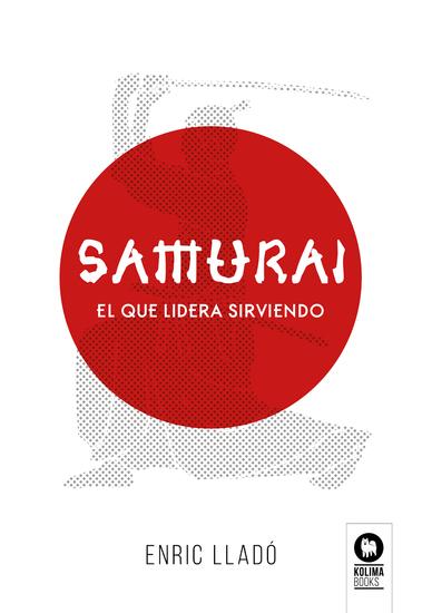 Samurái - El que lidera sirviendo - cover