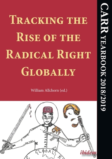 Tracking the Rise of the Radical Right Globally - CARR Yearbook 2018 2019 - cover