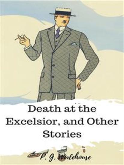 Death at the Excelsior and Other Stories - cover