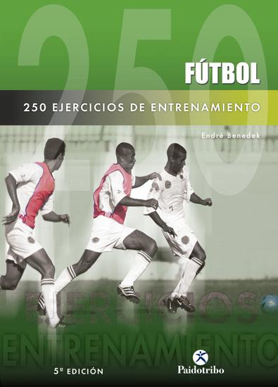 250 ejercicios de entrenamiento (Fútbol) - cover