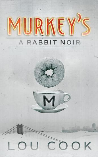 Murkey's - A Rabbit Noir #1 - cover