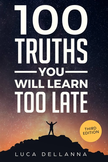 100 Truths You Will Learn Too Late - 2nd edition - cover