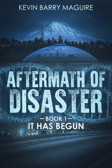 Aftermath of Disaster - Book 1: It Has Begun - cover