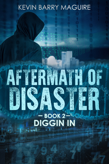 Aftermath of Disaster - Book 2: Diggin' In - cover