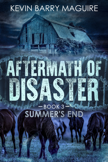 Aftermath of Disaster - Book 3 Summer's End - cover