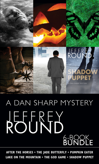 Dan Sharp Mysteries 6-Book Bundle - Shadow Puppet The God Game After the Horses and 3 more - cover