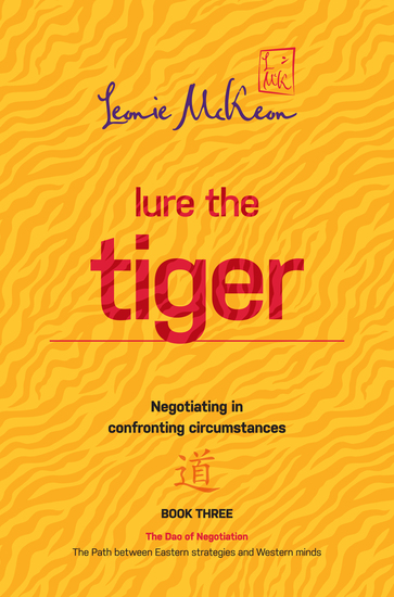 Lure the Tiger - Negotiating in confronting circumstances - cover