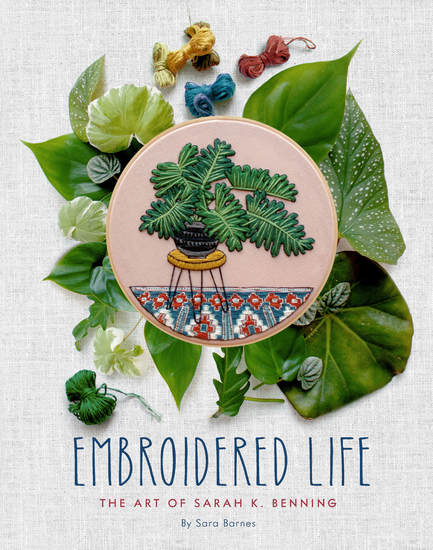 Embroidered Life - The Art of Sarah K Benning - cover