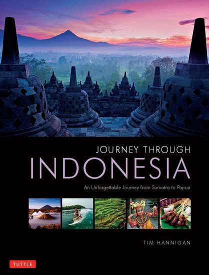 Journey Through Indonesia - An Unforgettable Journey from Sumatra to Papua - cover
