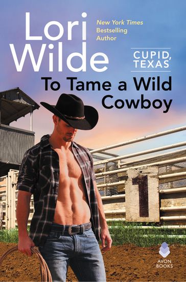 To Tame a Wild Cowboy - Cupid Texas - cover