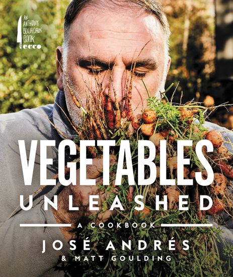 Vegetables Unleashed - A Cookbook - cover