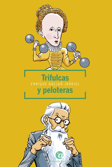Trifulcas y peloteras - cover