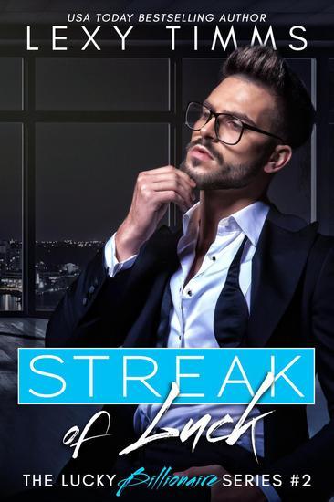 Streak of Luck - The Lucky Billionaire Series #2 - cover