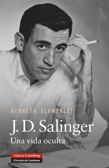JD Salinger - Una vida oculta - cover