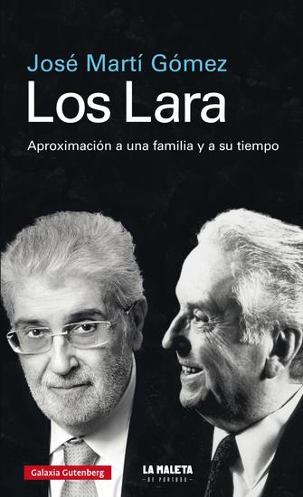 Los Lara - Aproximación a una familia y a su tiempo - cover
