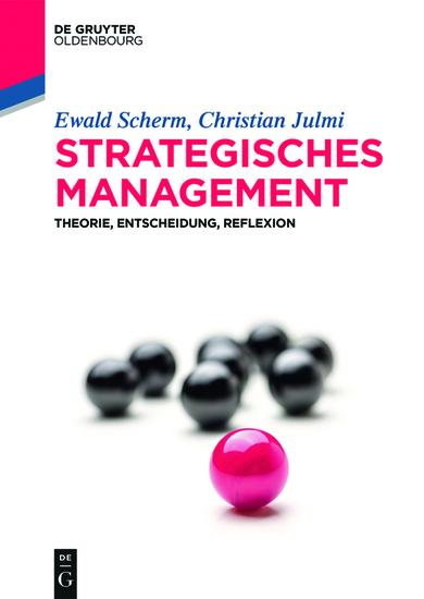 Strategisches Management - Theorie Entscheidung Reflexion - cover