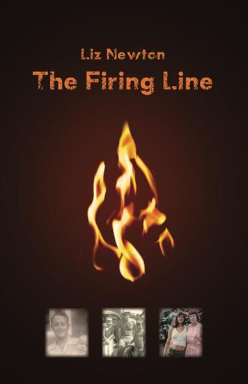 The Firing Line - A memoir of a family ablaze - cover