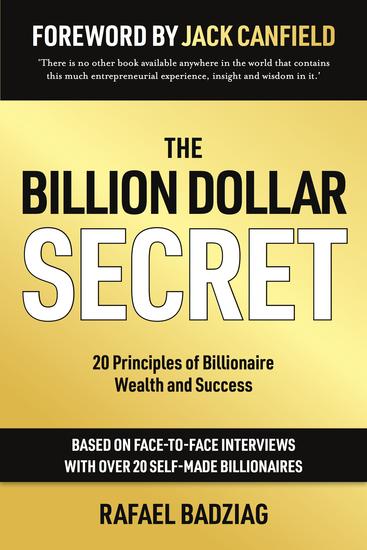 The Billion Dollar Secret - 20 Principles of Billionaire Wealth and Success - cover