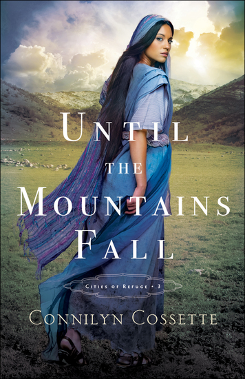 Until the Mountains Fall (Cities of Refuge Book #3) - cover
