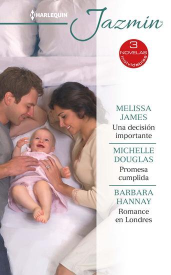 Una decisión importante - Promesa cumplida - Romance en londres - cover