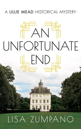 An Unfortunate End - A Lillie Mead Historical Mystery - cover