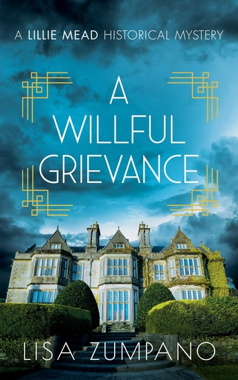 A Willful Grievance - A Lillie Mead Historical Mystery - cover