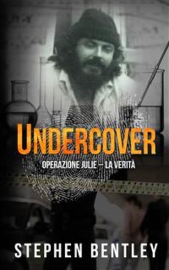 Undercover: Operazione Julie - La Verità - cover