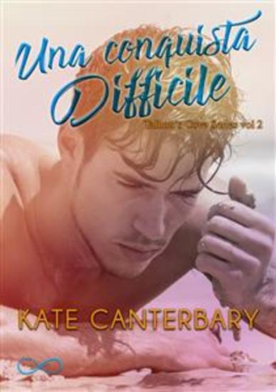 Una conquista difficile - Talbott's Cove Series vol 2 - cover