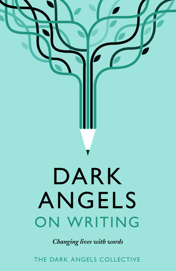 Dark Angels On Writing - cover