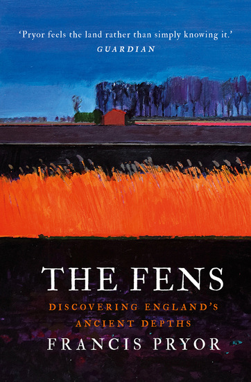 The Fens - Discovering England's Ancient Depths - cover