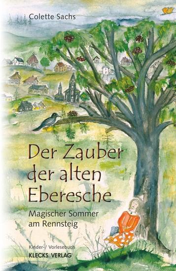 Der Zauber der alten Eberesche - Magischer Sommer am Rennsteig - cover