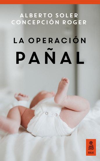 La operación pañal (Hijos y padres felices) - cover