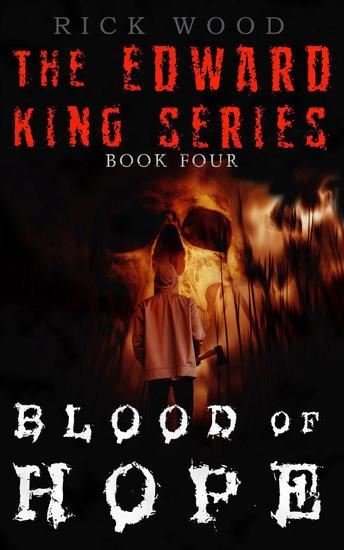 Blood of Hope - The Edward King Series #4 - cover