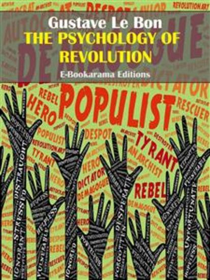 The Psychology of Revolution - cover