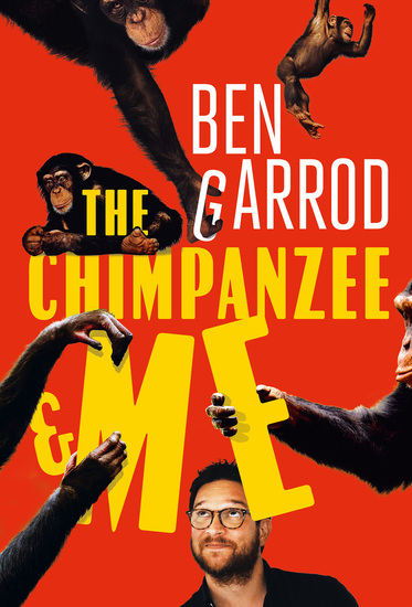 The Chimpanzee & Me - cover
