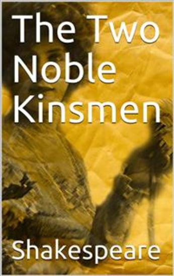 The Two Noble Kinsmen - cover