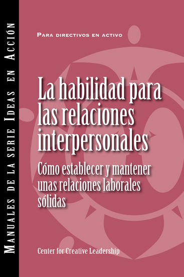 Interpersonal Savvy: Building and Maintaining Solid Working Relationships (International Spanish) - cover