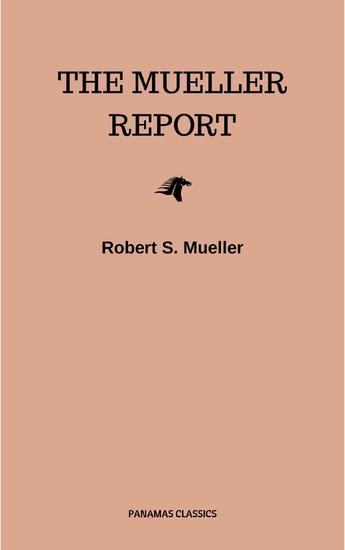 The Mueller Report: Final Special Counsel Report of President Donald Trump and Russia Collusion - cover