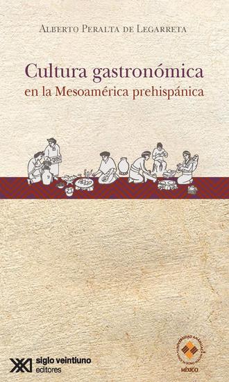 Cultura gastronómica en la Mesoamérica prehispánica - cover
