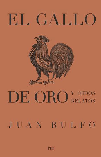 El gallo de oro y otros relatos - cover