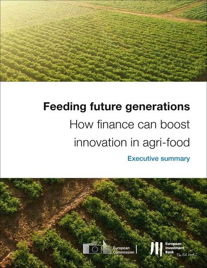 Feeding future generations: How finance can boost innovation in agri-food - Executive Summary - cover