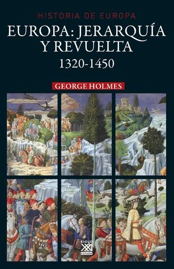 Europa Jerarquía y revuelta - (1320 - 1450) - cover