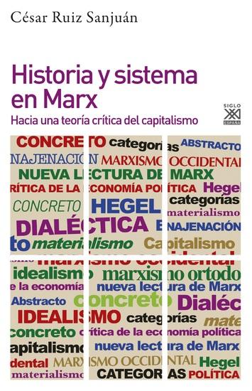 Historia y sistema en Marx - Hacia una teoría crítica del capitalismo - cover