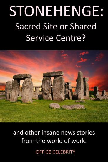 Stonehenge: Sacred Site or Shared Service Centre? - cover