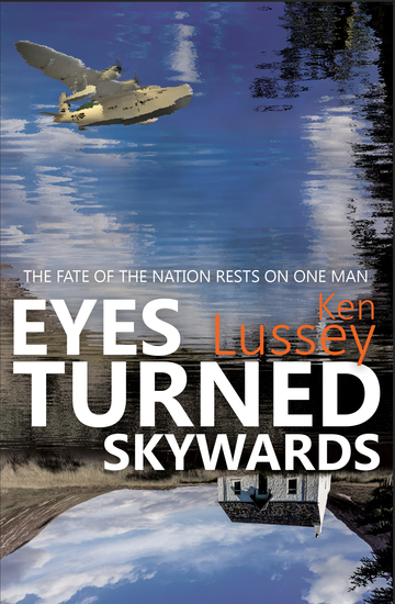 Eyes Turned Skywards - A work of fiction but at its heart is a real-world mystery - cover