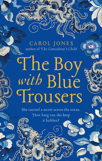 Read The Boy with Blue Trousers, by Carol Jones